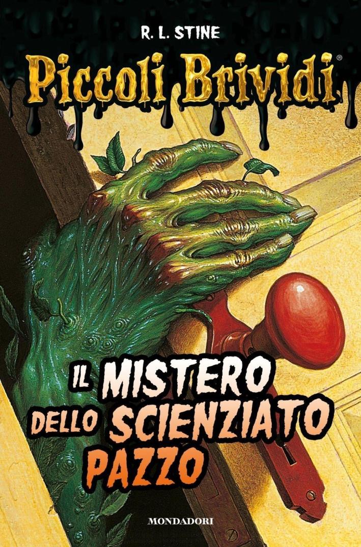 Il Mistero dello Scienziato Pazzo.