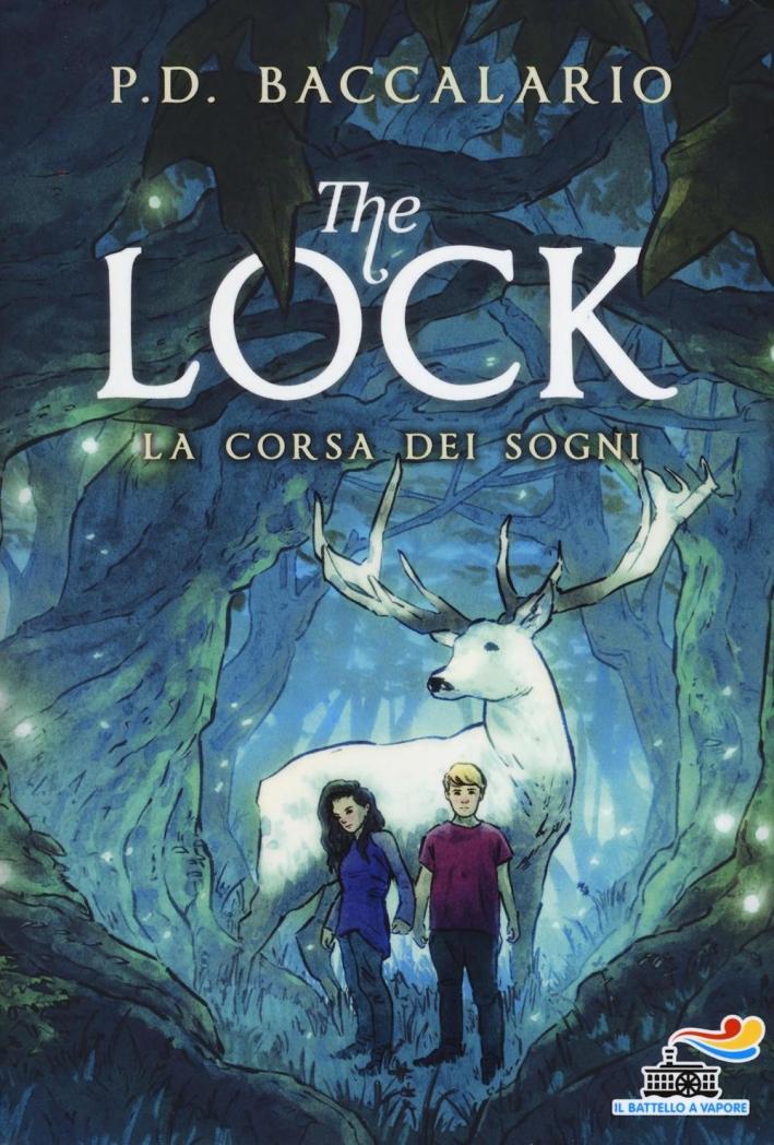 La corsa dei sogni. The Lock. Vol. 4.