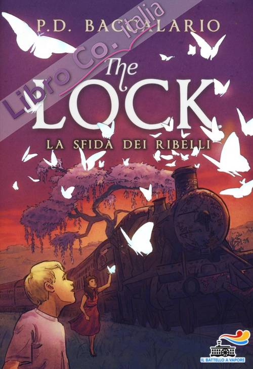 La sfida dei ribelli. The Lock. Vol. 5