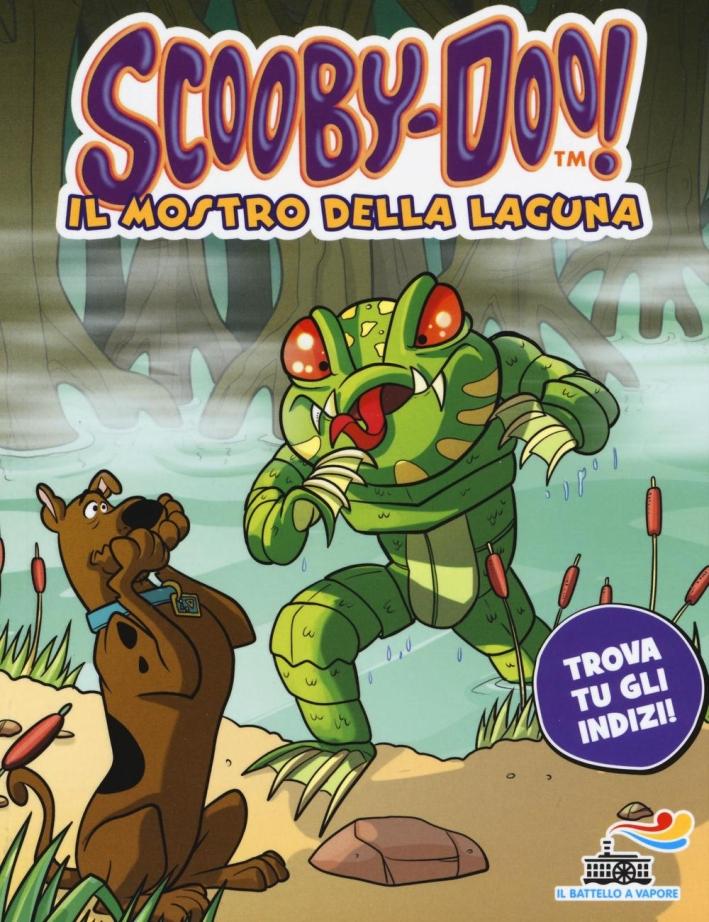 Il mostro della laguna. Ediz. illustrata