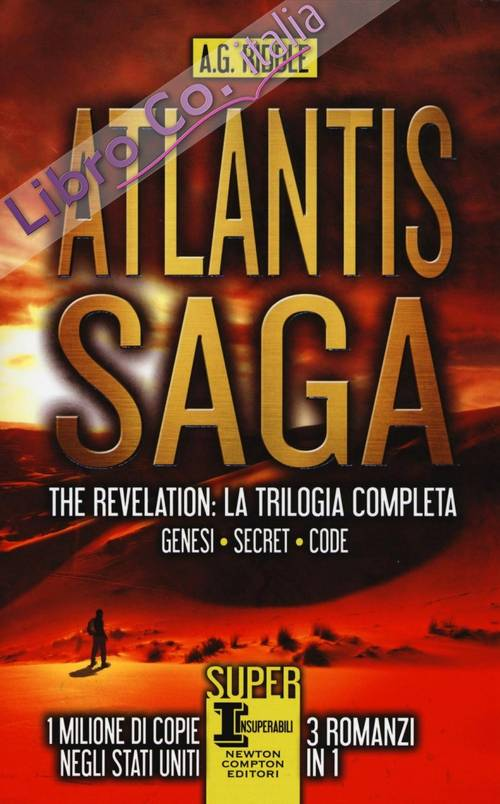 Atlantis Saga. The revelation. La trilogia completa: Genesi-Secret-Code