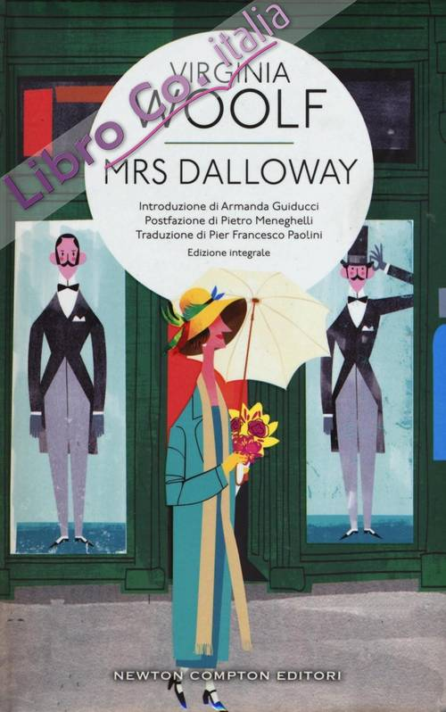 Mrs. Dalloway. Ediz. integrale