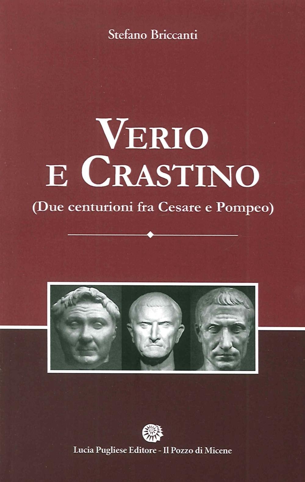 Verio e Crastino (Due Centurioni fra Cesare e Pompeo)