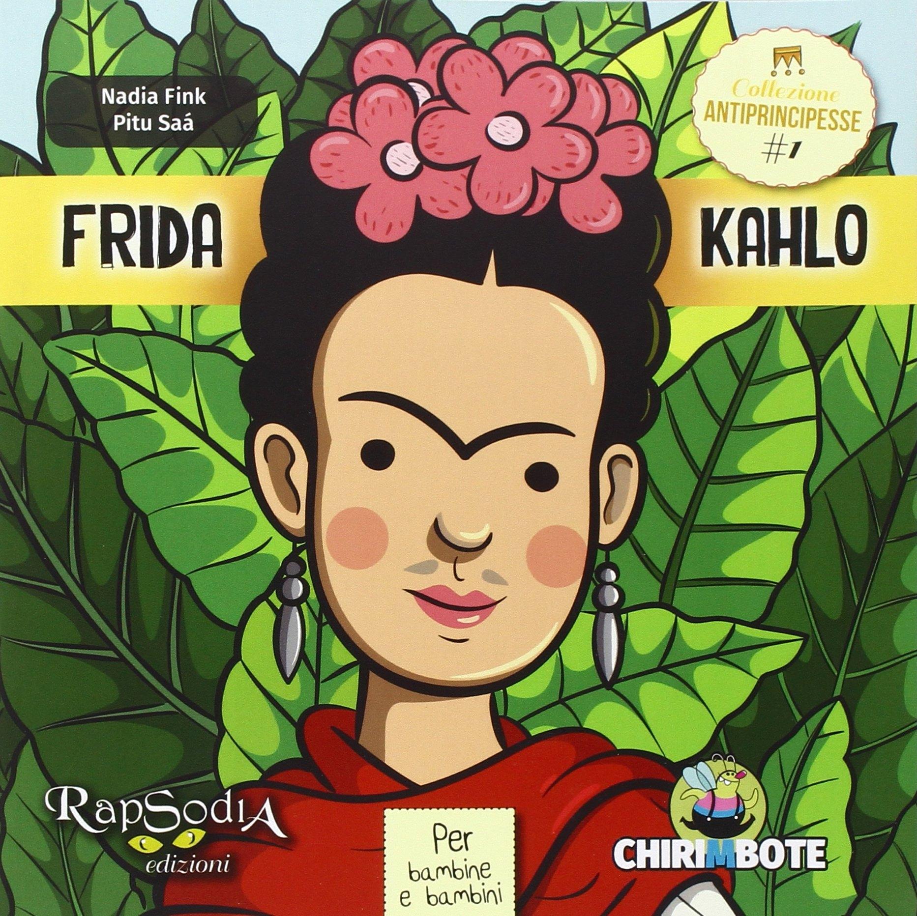 Frida Kahlo. Collezione antiprincipesse