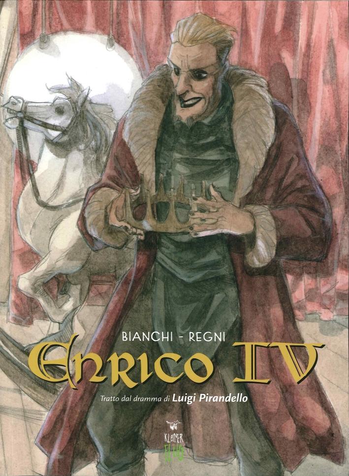 Enrico Iv. (Tratto dal Dramma di Luigi Pirandello).