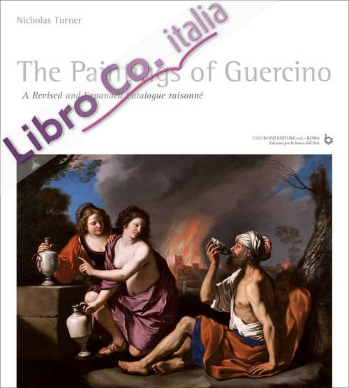 The Paintings of Guercino. A Revised and Expanded Catalogue Raisonné.