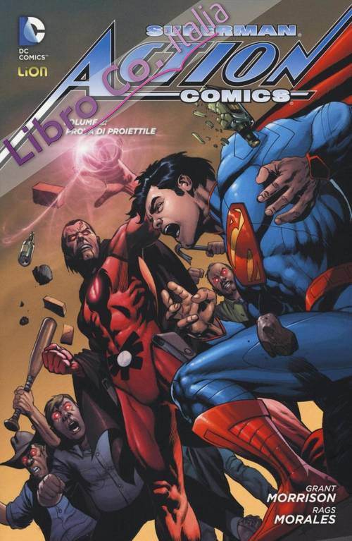 Superman. Action comics. Vol. 2: A prova di proiettile