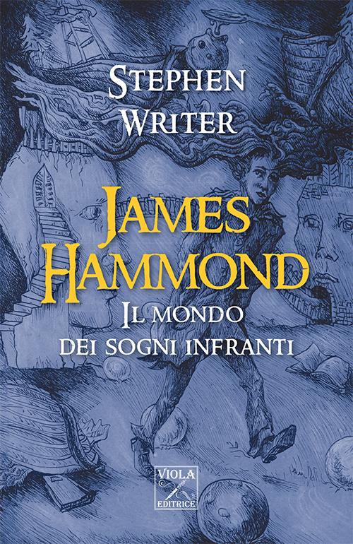 James Hammond. Il mondo dei sogni infranti.
