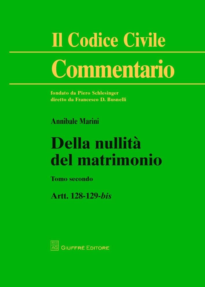 Della nullità del matrimonio. Vol. 2: Artt. 128-129 bis