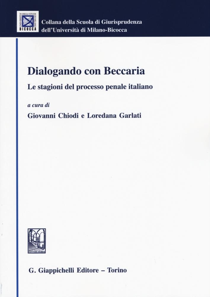 Dialogando con Beccaria. Le stagioni del processo penale italiano