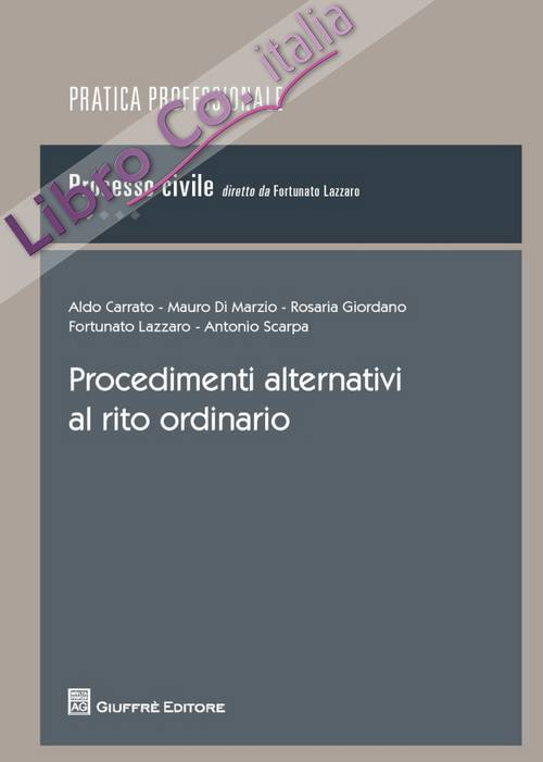 Procedimenti alternativi al rito ordinario