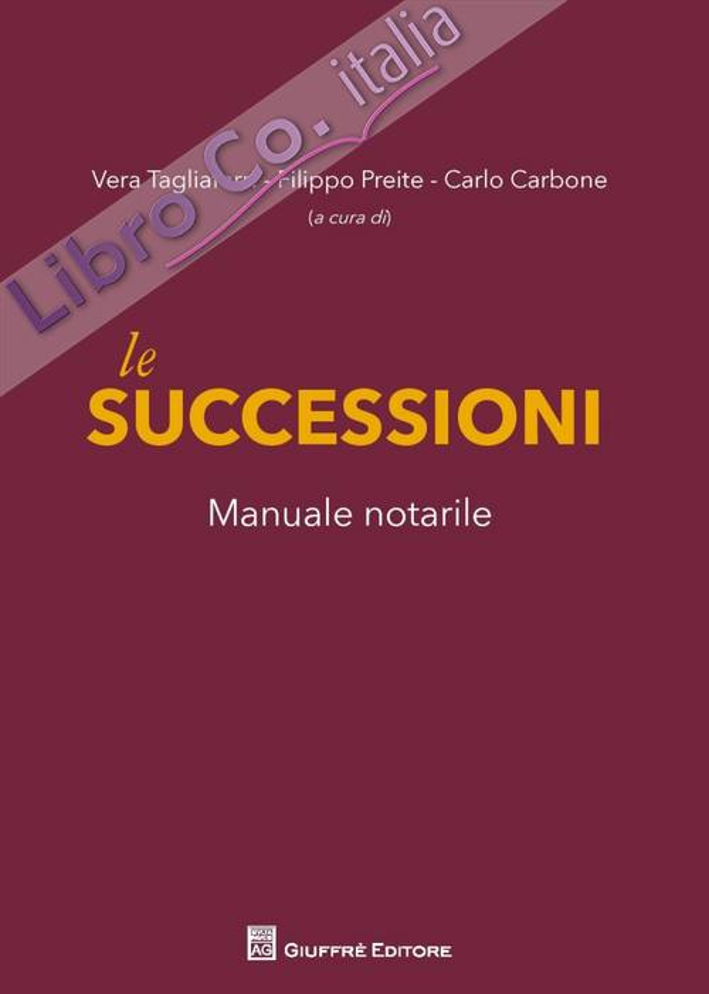 Le successioni. Manuale notarile