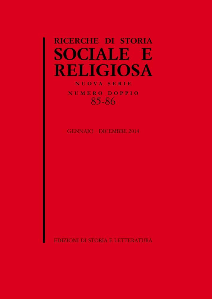 Ricerche di storia sociale e religiosa. Vol. 85-86