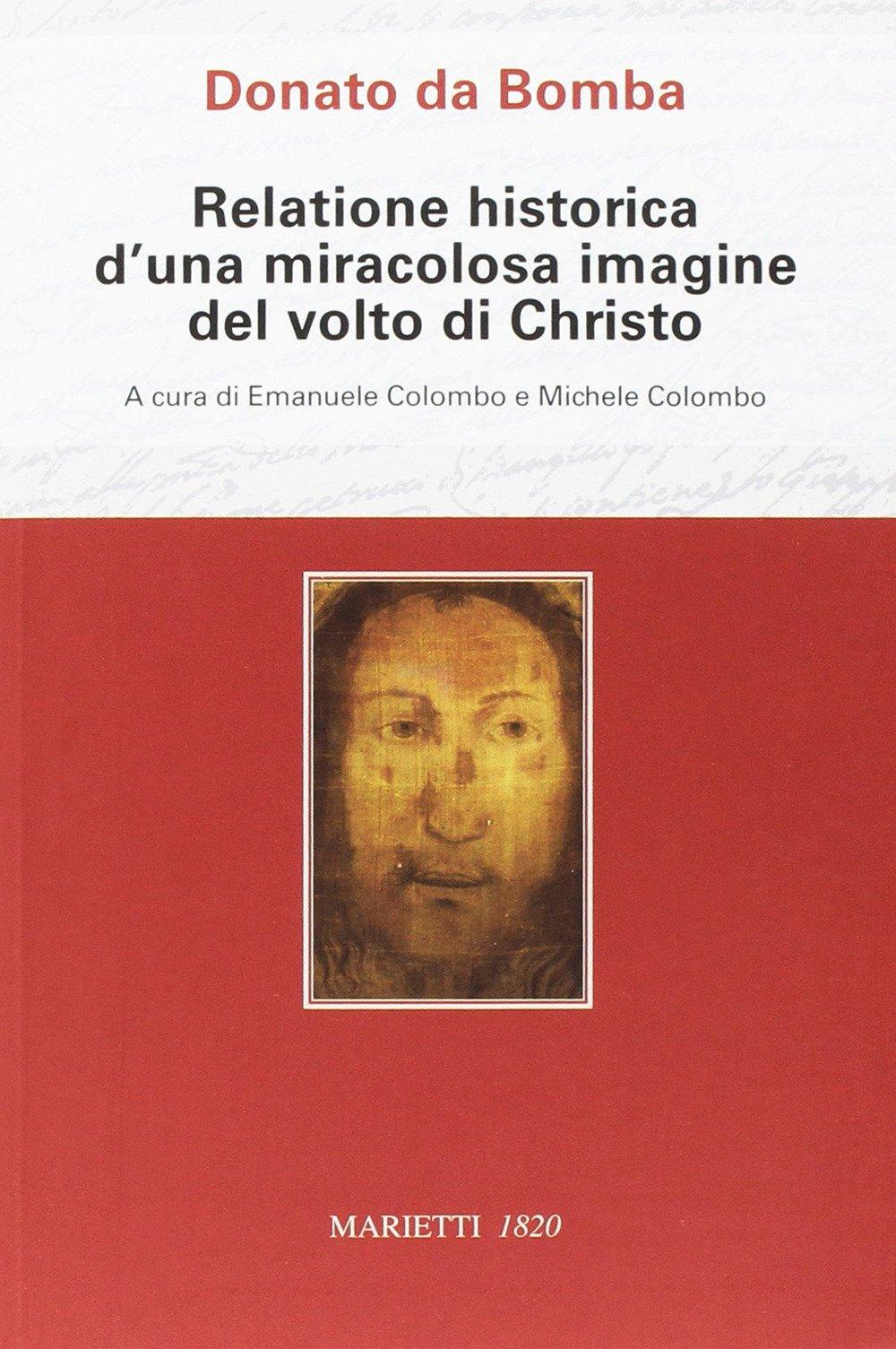 Donato da Bomba. Relatione historica d'una miracolosa immagine del volto di Christo
