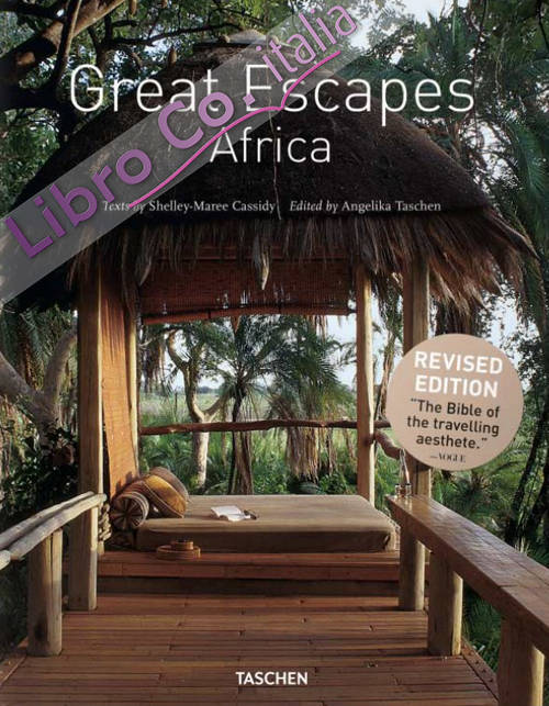 Great escapes Africa. Ediz. inglese, francese e tedesca
