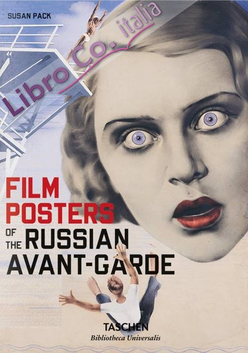 Film posters of the Russian avant-garde. Ediz. inglese, francese e tedesca