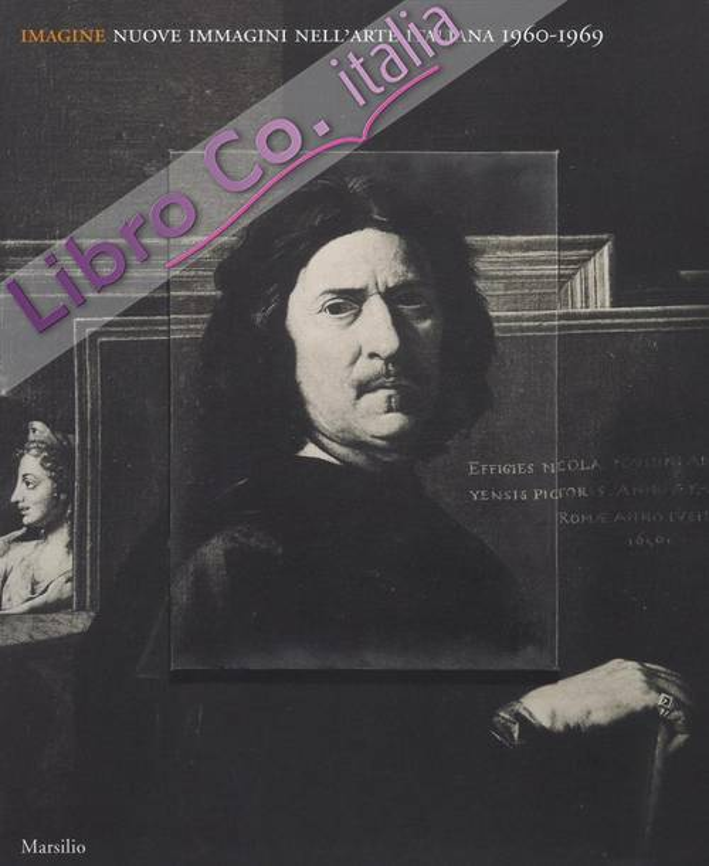 Imagine. Arte Italiana 1959-1969
