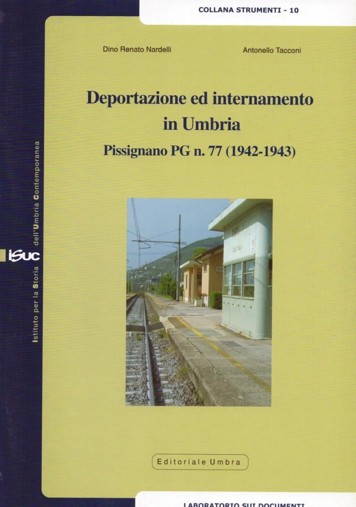 Deportazione ed internamento in Umbria. Pissignano PG n.77 (1942-1943)