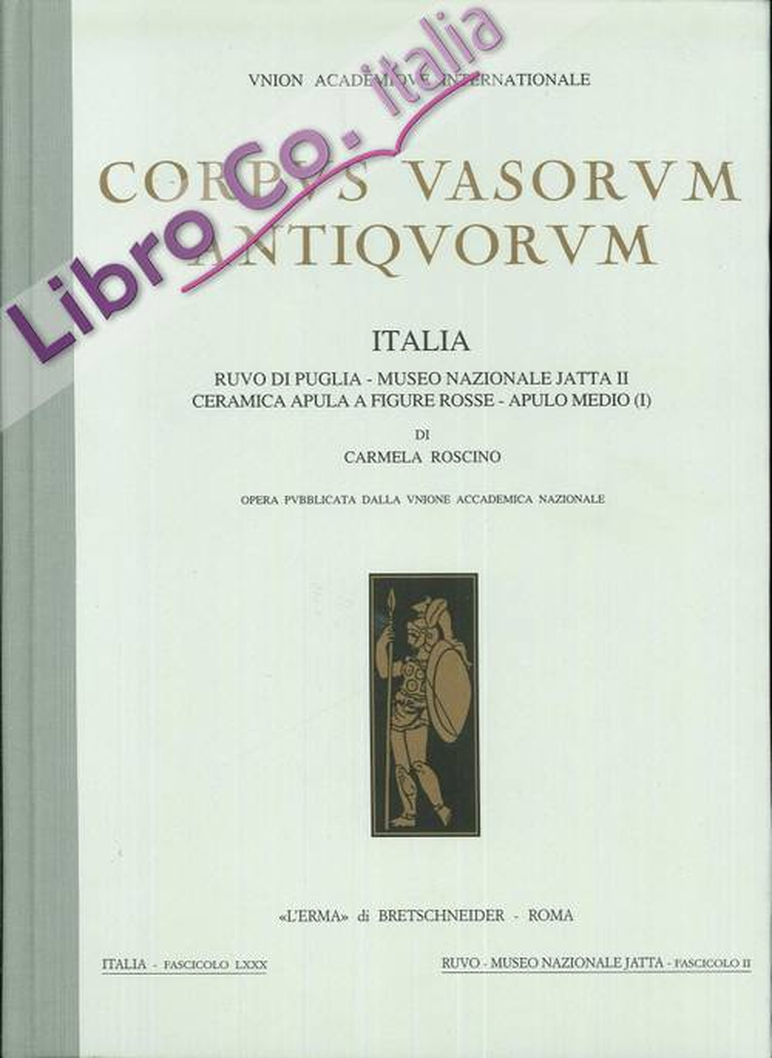 Corpus Vasorum Antiquorum. Italia. Vol. LXXX. Ruvo di Puglia. Museo Nazionale Jatta II. Ceramica Apula a figure rosse. Apulo medio (I)
