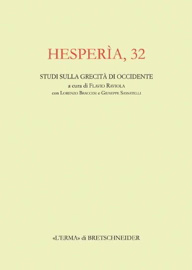 Hesperìa. Studi sulla grecità di Occidente. Vol. 32