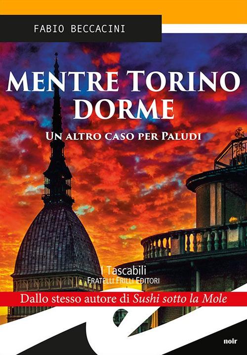 Mentre Torino Dorme. Il Mercoledì delle Ceneri