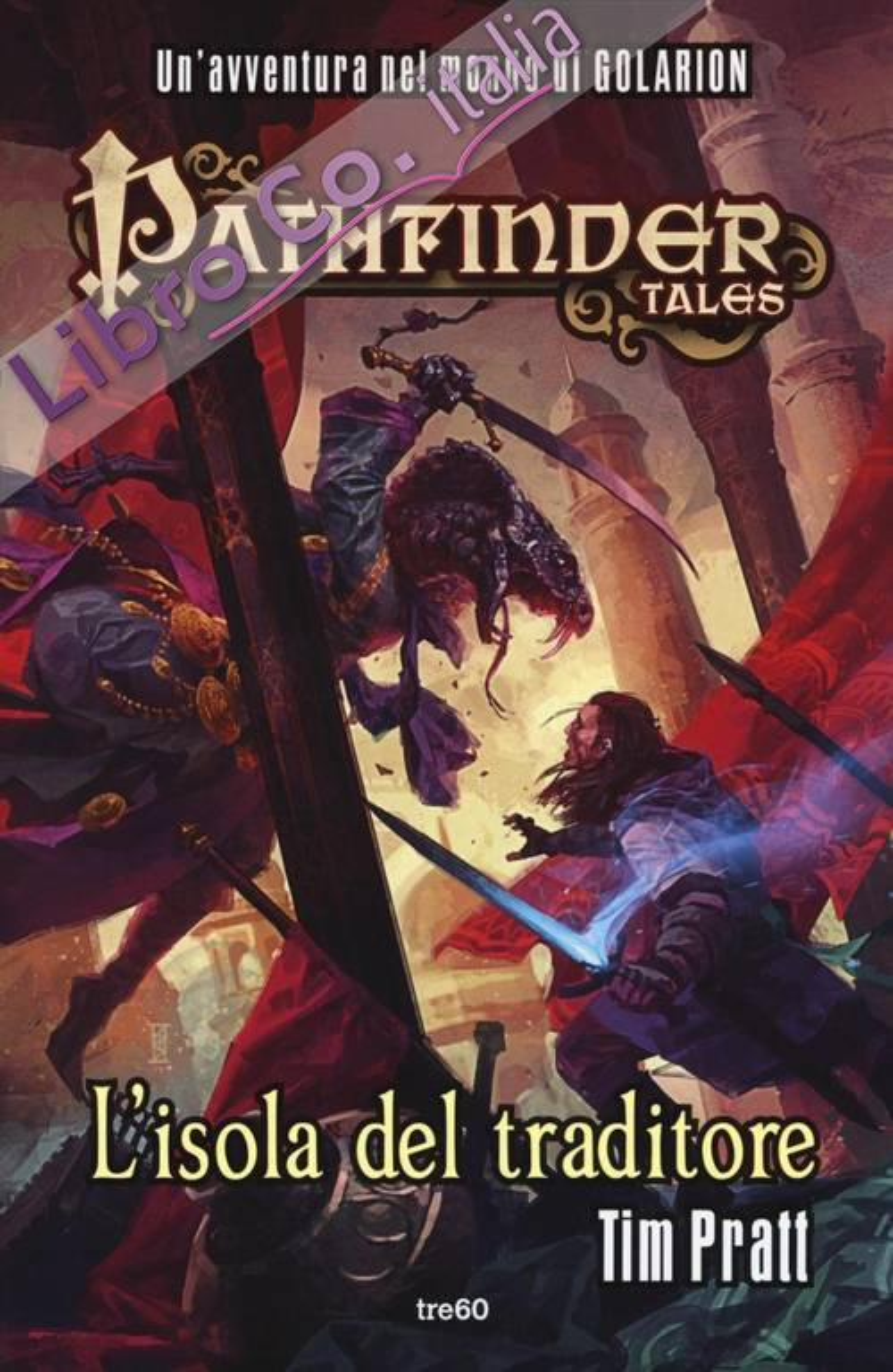 L'isola del traditore. Pathfinder Tales