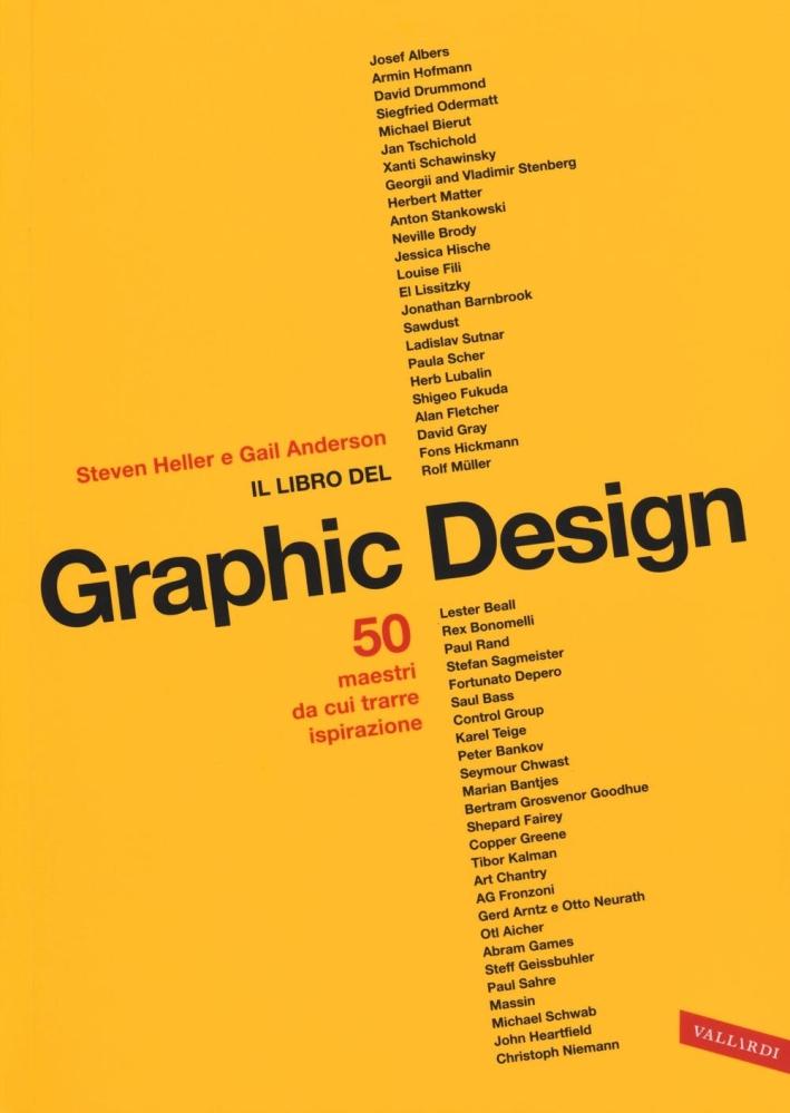Il libro del graphic design. Ediz. illustrata