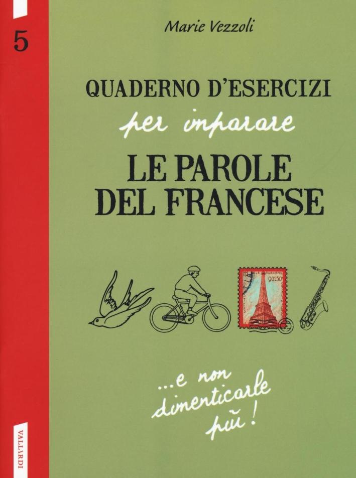 Quaderno d'esercizi per imparare le parole del francese. Vol. 5