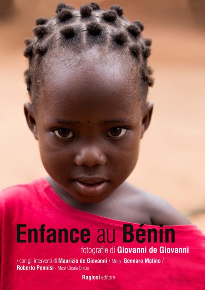 Enfance au Bénin. Ediz. illustrata