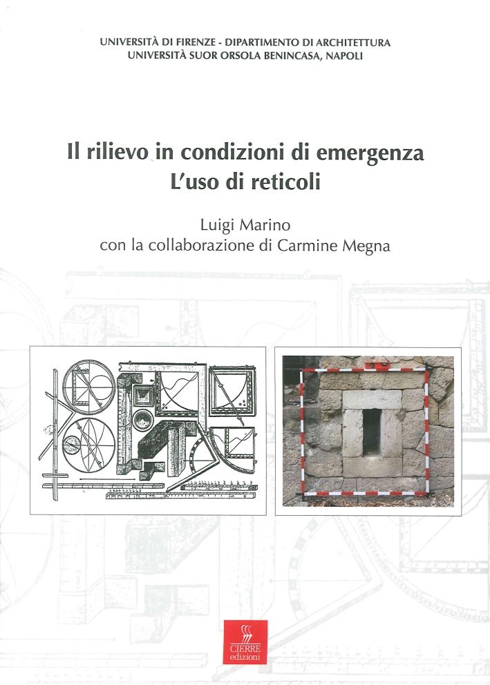 Il Rilievo in Condizioni di Emergenza. L'Uso di Reticoli