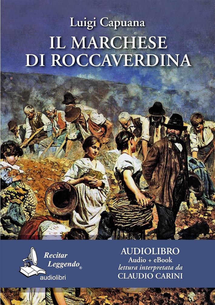 Il Marchese di Roccaverdina. [Edizione Integrale - Audiolibro + Ebook]