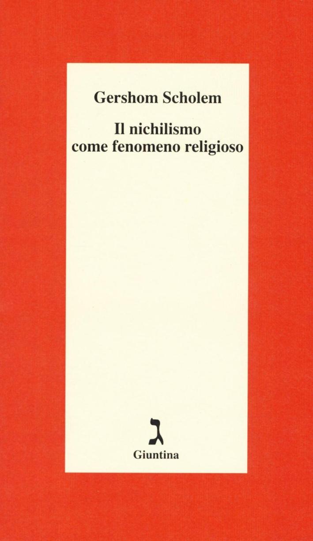 Il nichilismo come fenomeno religioso.