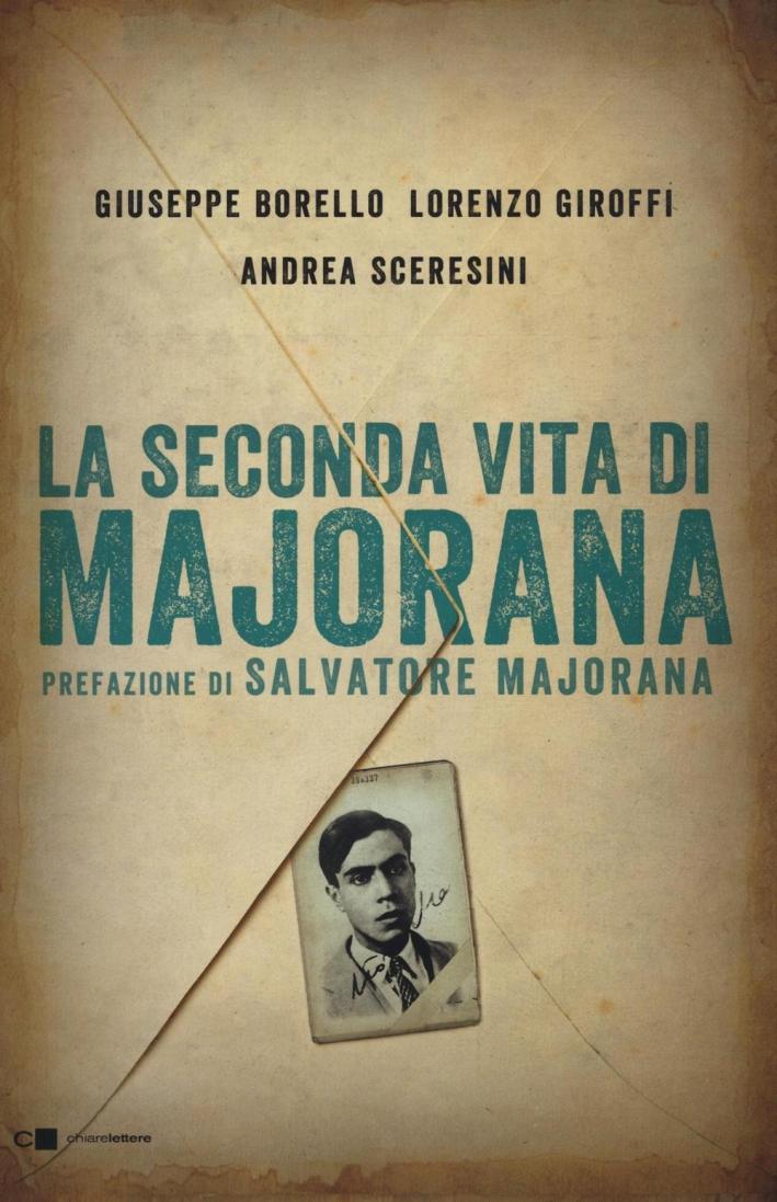 La seconda vita di Majorana.