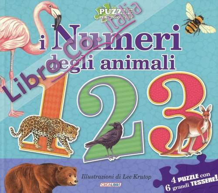 I numeri degli animali. Libro puzzle. Ediz. illustrata