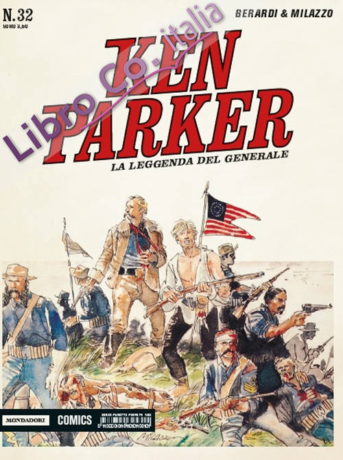 La leggenda del generale. Ken Parker classic. Vol. 32