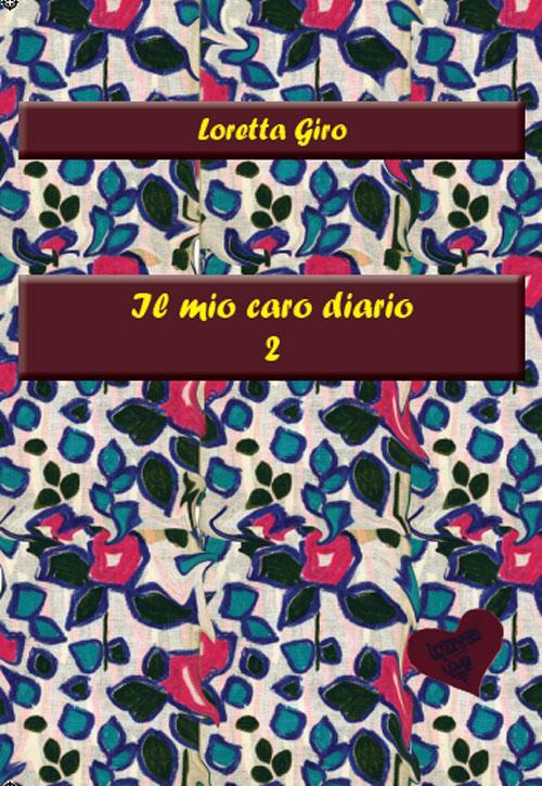 Il Mio Caro Diario 2