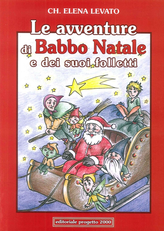Le Avventure di Babba Natale e dei Suoi Folletti