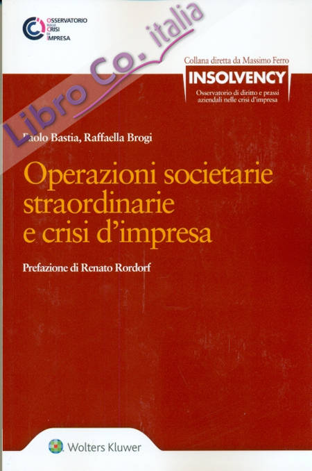 Operazioni Societarie Straordinarie e Crisi d'Impresa