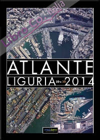 Atlante Liguria 2014 2D. Con occhiali 3D. Ediz. illustrata