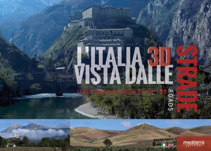 L'Italia 3D vista dalle strade. Ediz. multilingue. Con gadget
