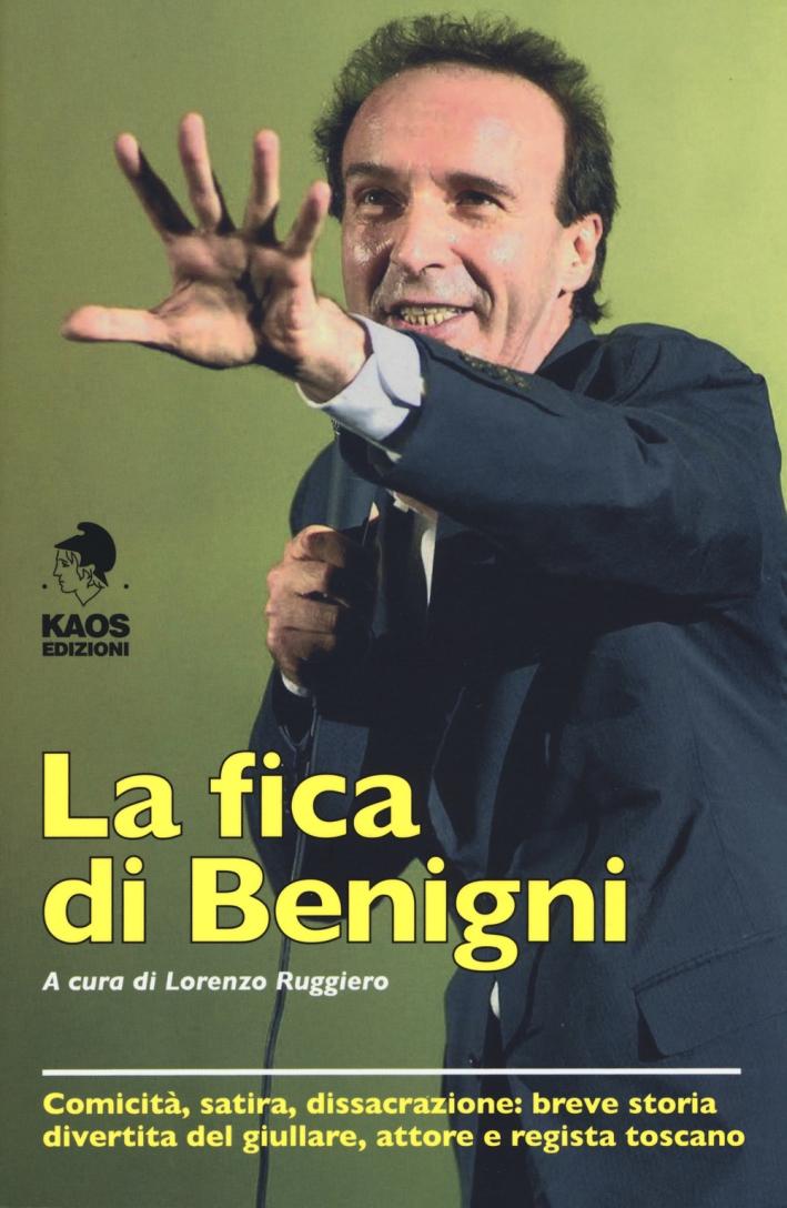 La fica di Benigni