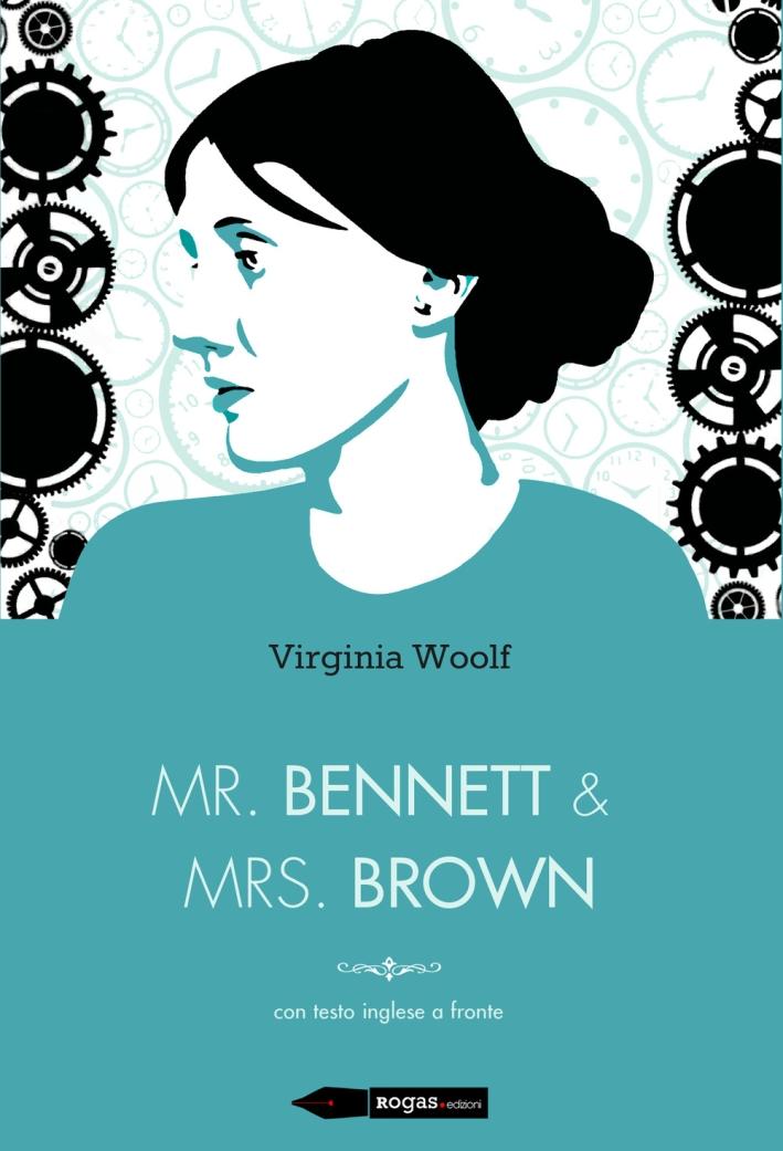 Mr Bennett e Mrs Brown. Testo inglese a fronte