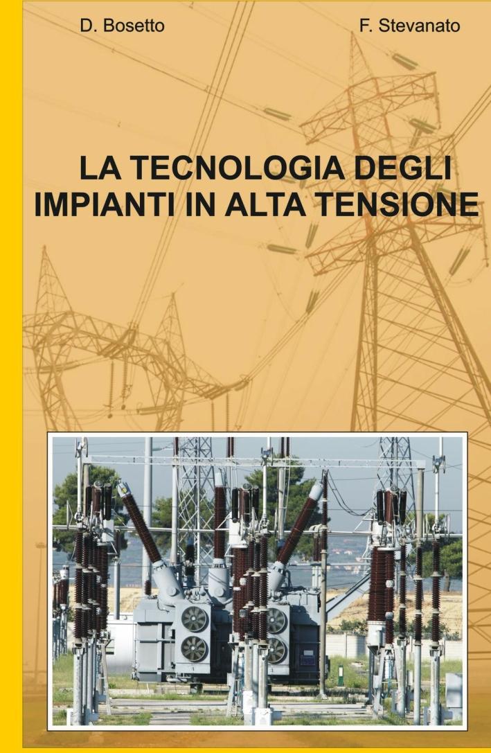 La tecnologia degli impianti in alta tensione
