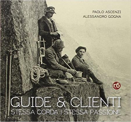 Guide e Clienti, Stessa Corda Stessa Passione