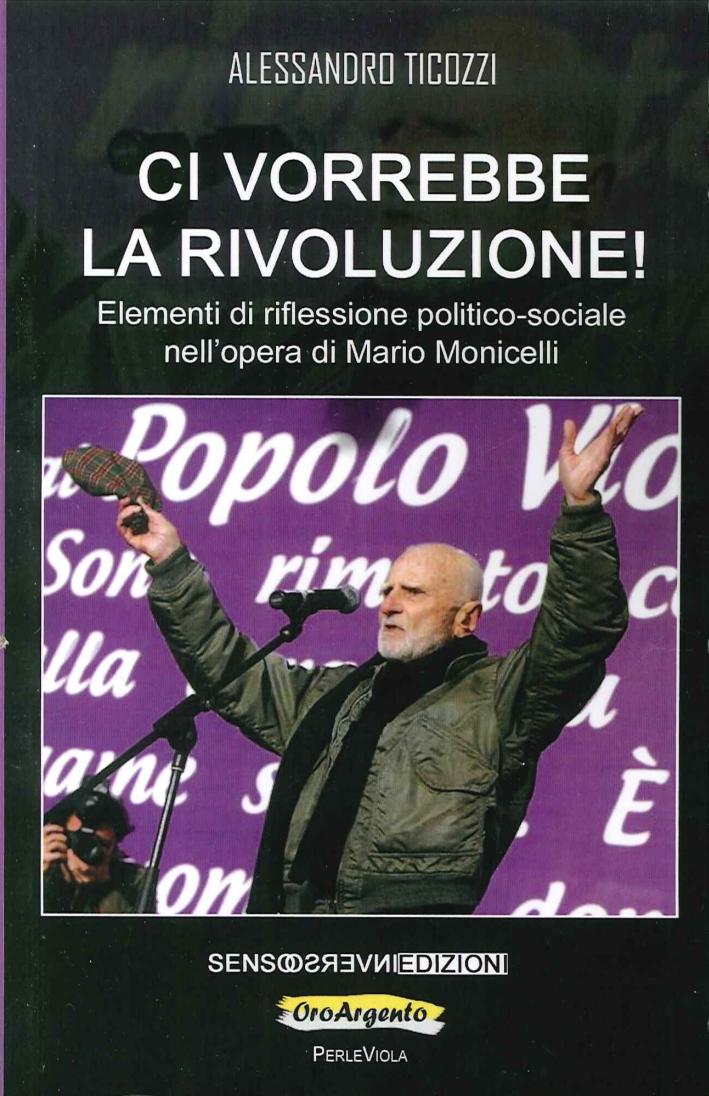 Ci Vorrebbe la Rivoluzione! Elementi di Riflessione Politico-Sociale nell'Opera di Mario Monicelli
