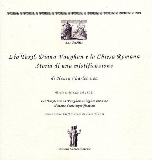 Léo Taxil, Diana Vaugham e la Chiesa romana. Storia di una mistificazione