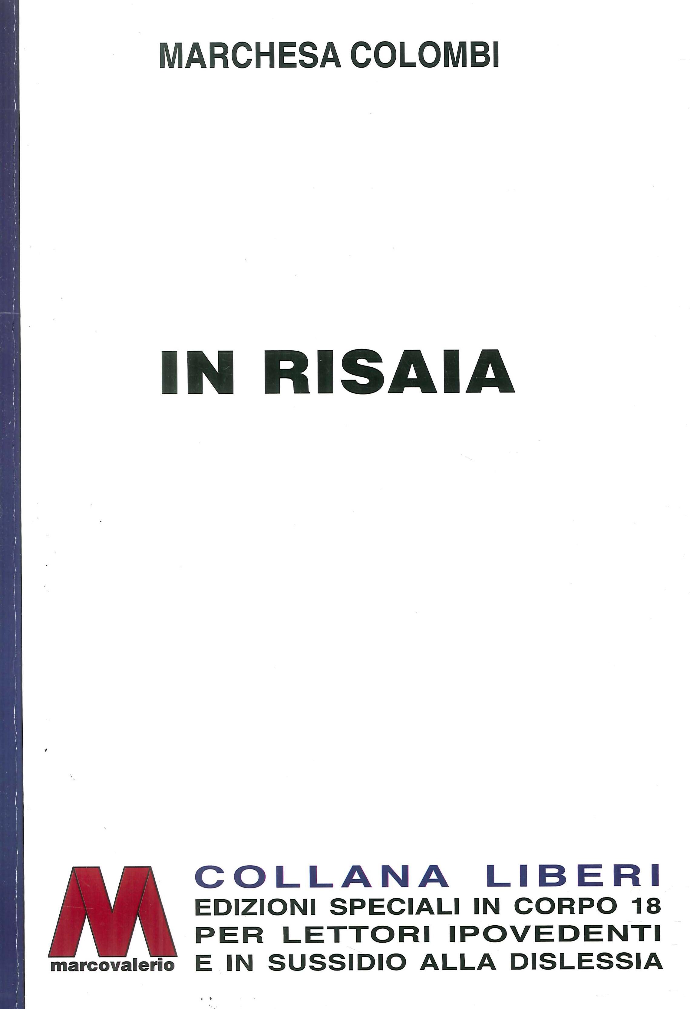 In Risaia. Ediz. per Ipovedenti
