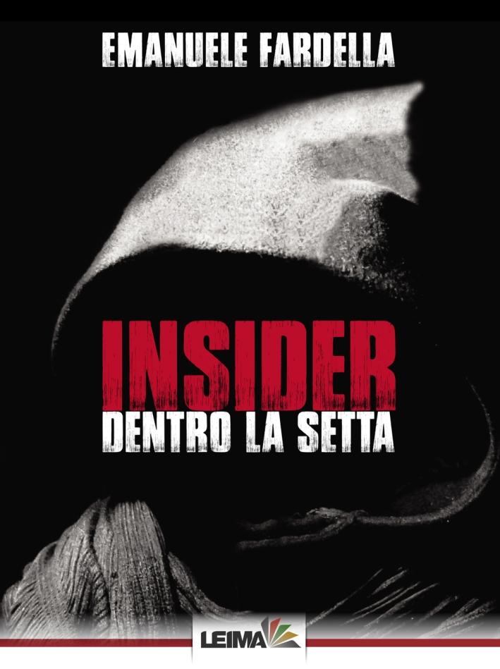 Insider. Dentro la setta