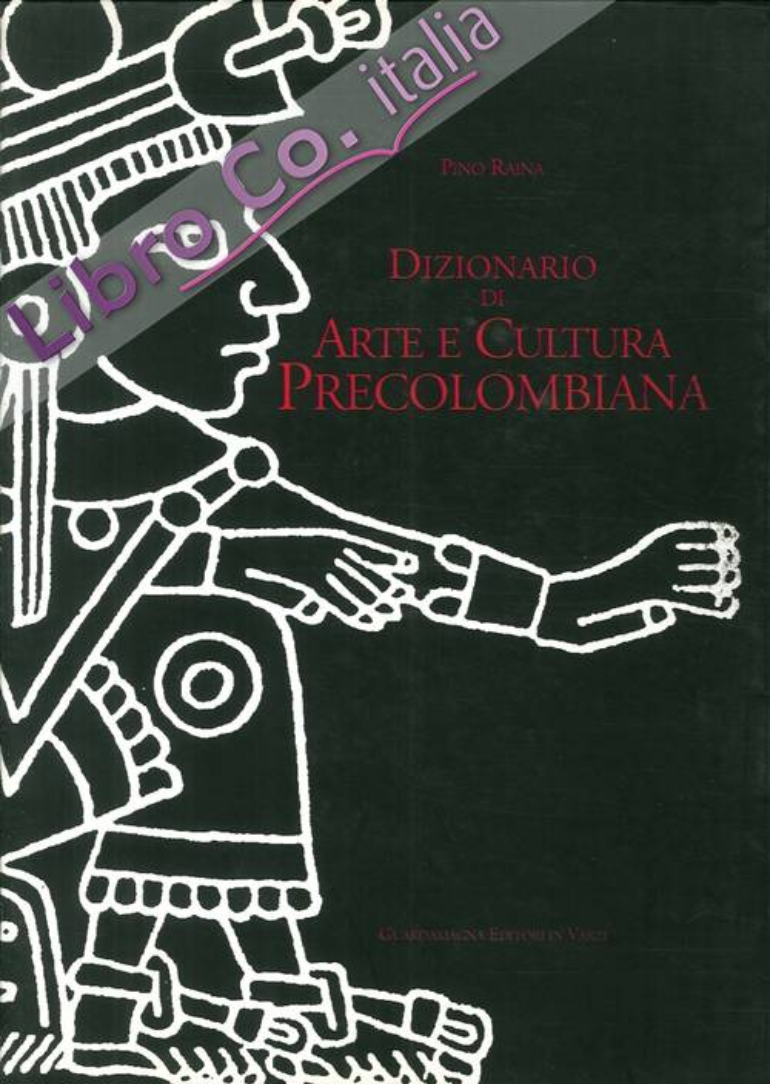 Dizionario di Arte e Cultura Precolombiana