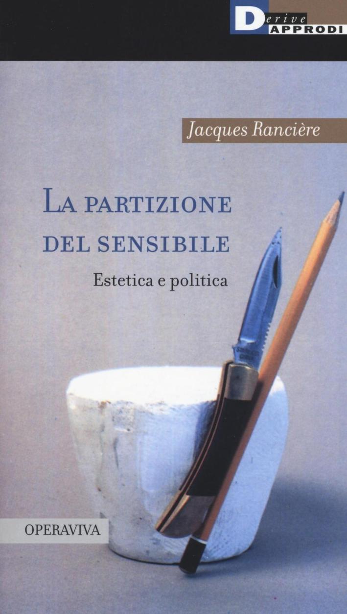 La partizione del sensibile. Estetica e politica